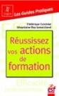 Ghuyslaine Lemarchand (co-auteur), Réussissez vos actions de formation, ESF Editeur