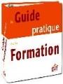 Marc Dennery (co-directeur et auteur), Guide pratique de la formation, ESF Editeur